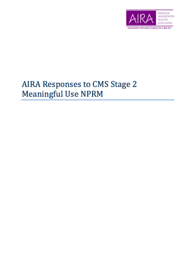 AIRA Responses to CMS Stage 2 Meaningful Use NPRM
