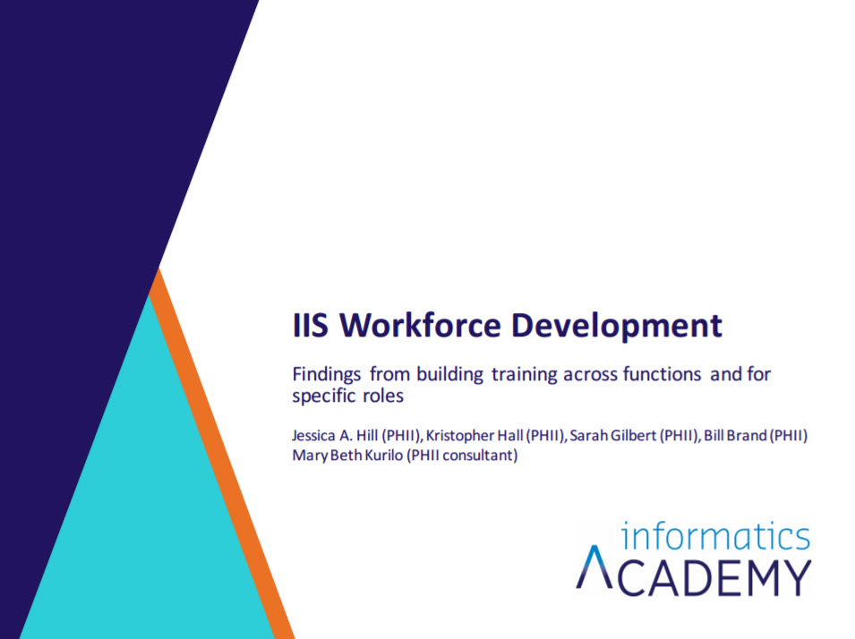 IIS Workforce Development: Findings from Building Training Across Functions and for Specific Roles