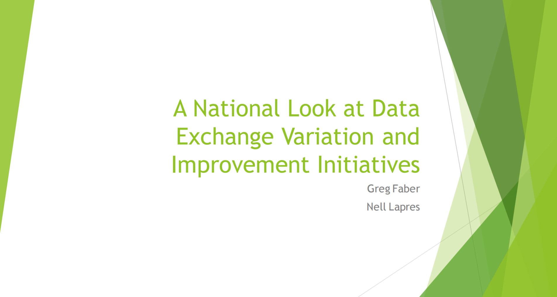 A National Look at Data Exchange Variation and Improvement Initiatives