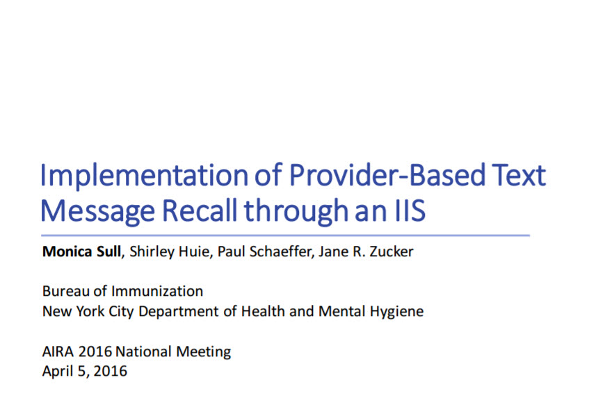 Implementation of Provider-Based Text Message Recall Through an Immunization Information System