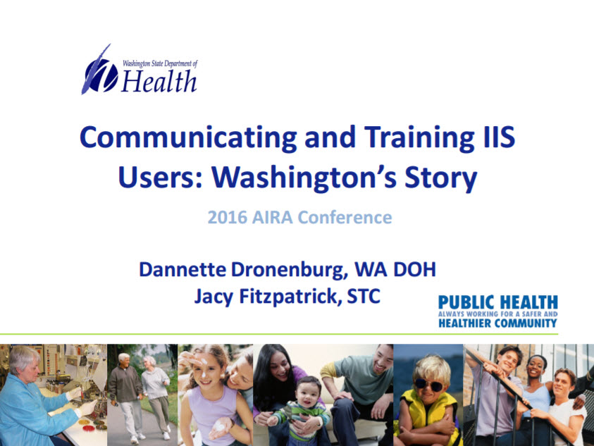 Communicating and Training IIS Users: Washington's Story