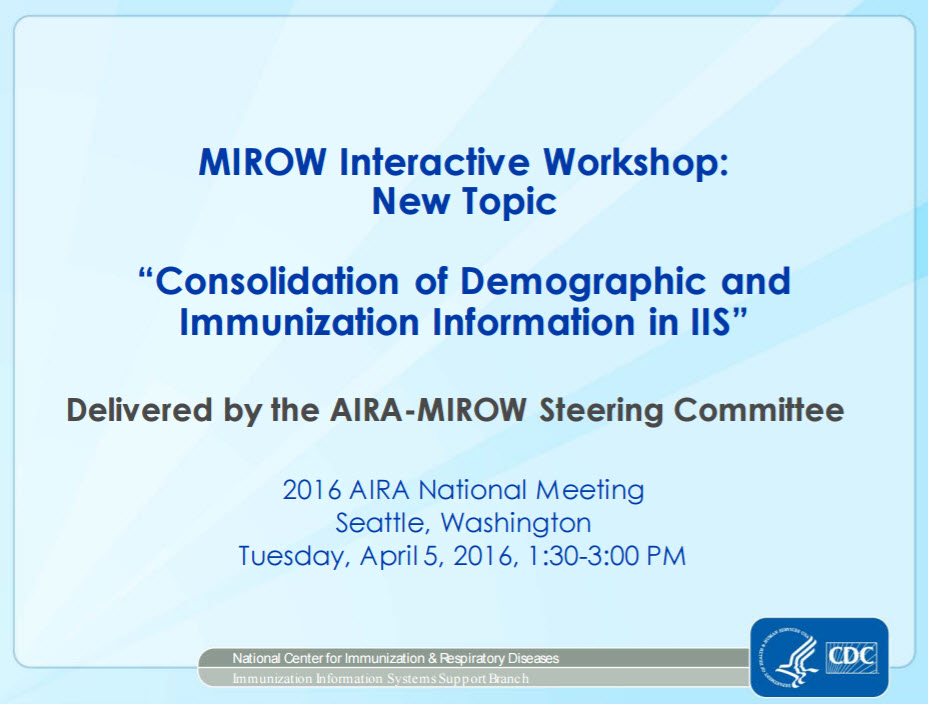Introduction to MIROW's Consolidation of Demographic and Immunization Information in IIS