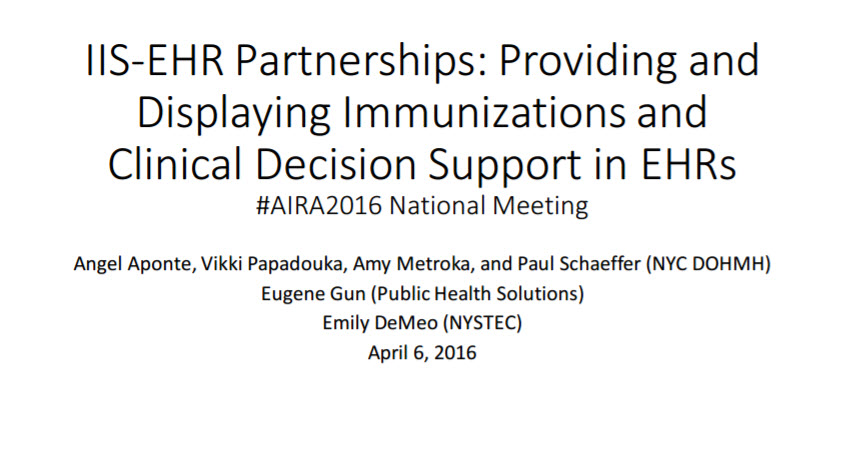 IIS-EHR Partnerships: Providing and Displaying Immunizations and Clinical Decision Support in EHRs