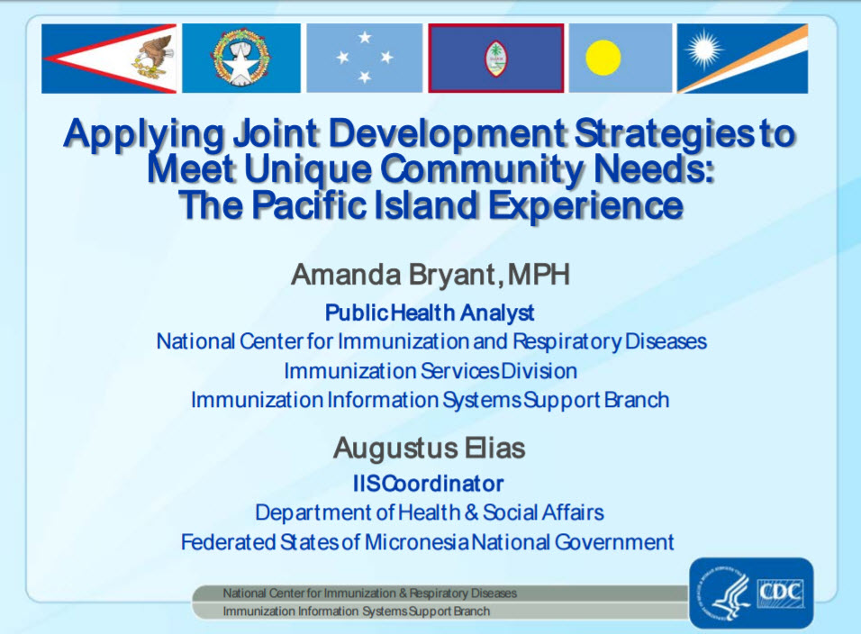 Applying Joint Development Strategies to Meet Unique Community Needs — the Pacific Island Experience