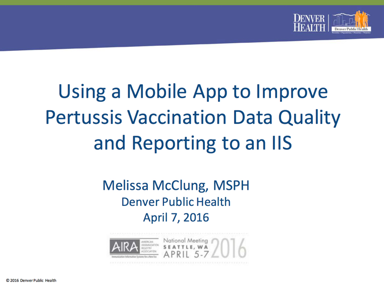 Using a Mobile App to Improve Pertussis Vaccination Data Quality and Reporting to an IIS