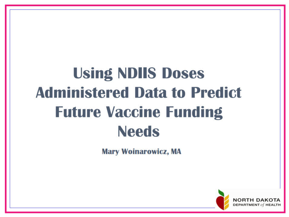 Using IIS Doses Administered Data to Predict Future Vaccine Funding Needs