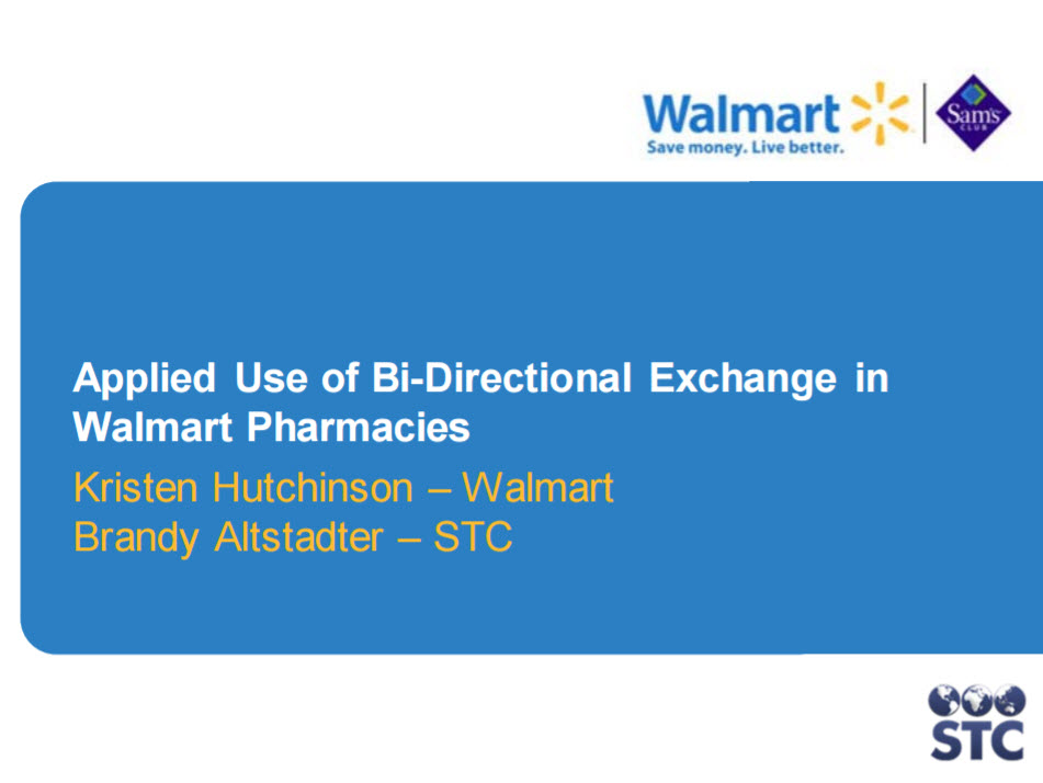 Applied Use of Bidirectional Exchange in Walmart Pharmacies