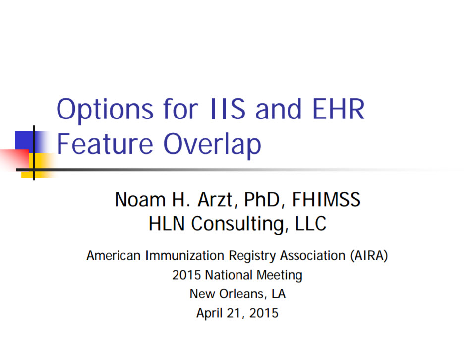 Options for IIS and EHR Feature Overlap