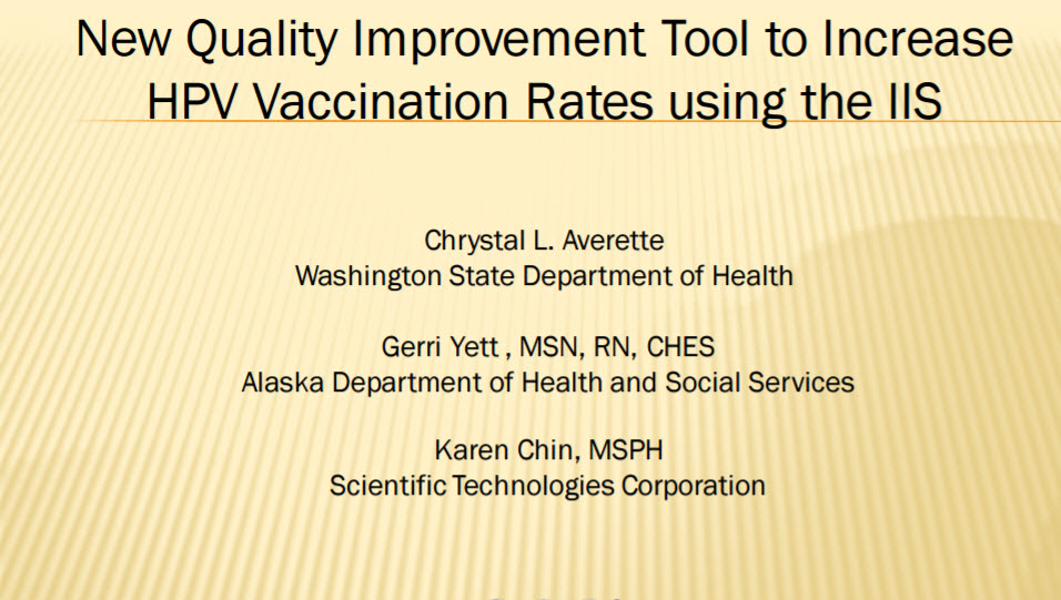 New Quality Improvement Tool to Increase HPV Vaccination Rates Using the IIS