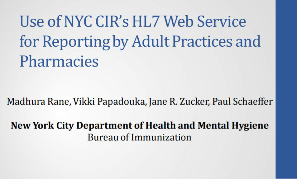 Use of NYC CIR's HL7 Web Service for Reporting by Adult Providers and Pharmacies