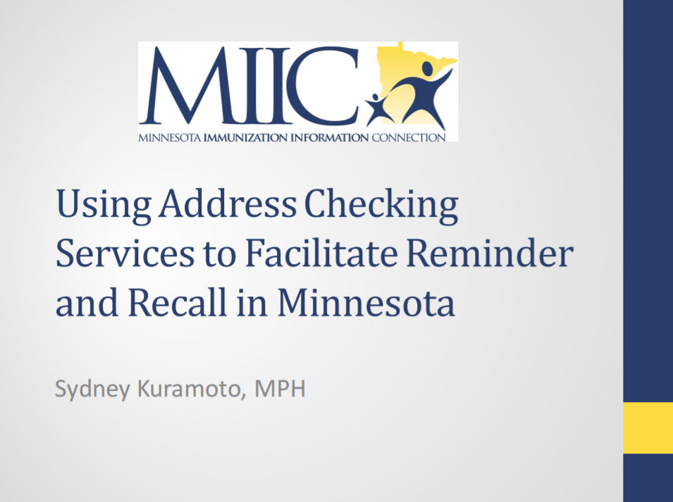 Using Address Checking Services to Facilitate Reminder and Recall in Minnesota