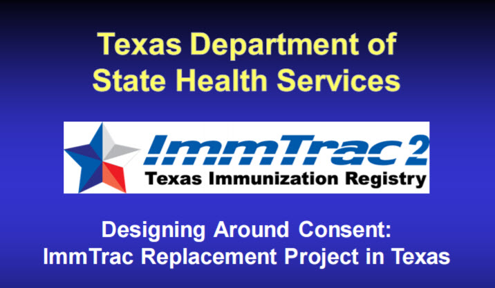 Designing around Consent: ImmTrac Replacement Project in Texas
