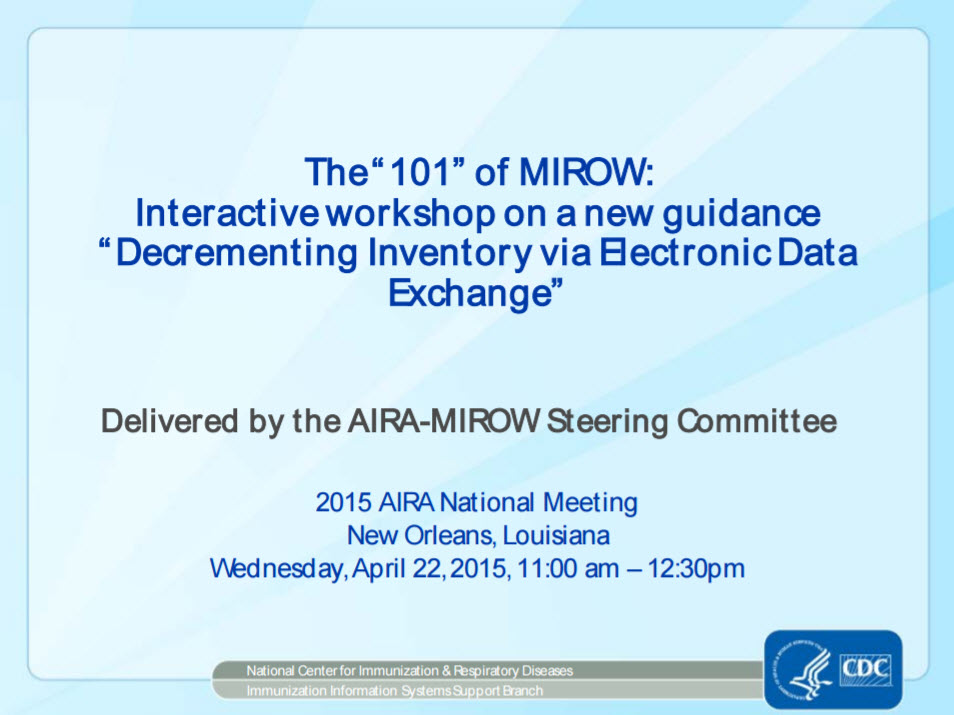 "The ""101"" of MIROW: Workshop on New Guidance ""Decrementing Inventory via Electronic Data Exchange"""