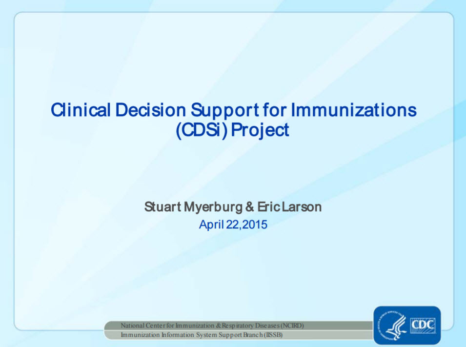 Clinical Decision Support for Immunization: Using the Resources Effectively
