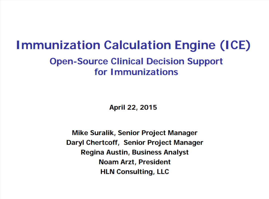 The Immunization Calculation Engine (ICE): Open-Source Clinical Decision Support for Immunizations