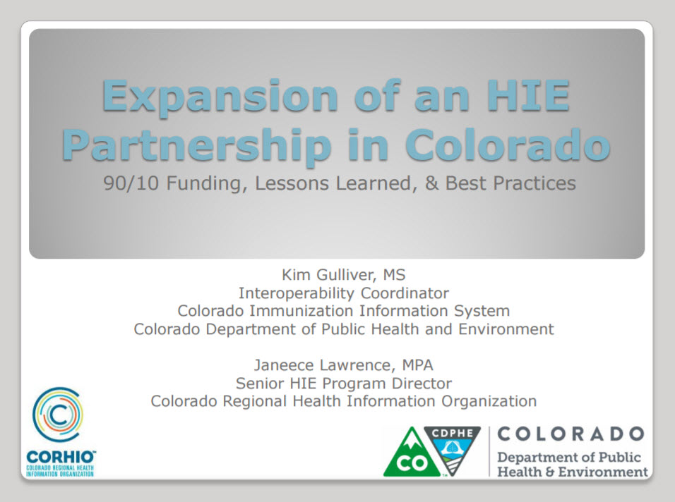 Expansion of an HIE Partnership in Colorado: 90/10 Funding, Lessons Learned, & Best Practices