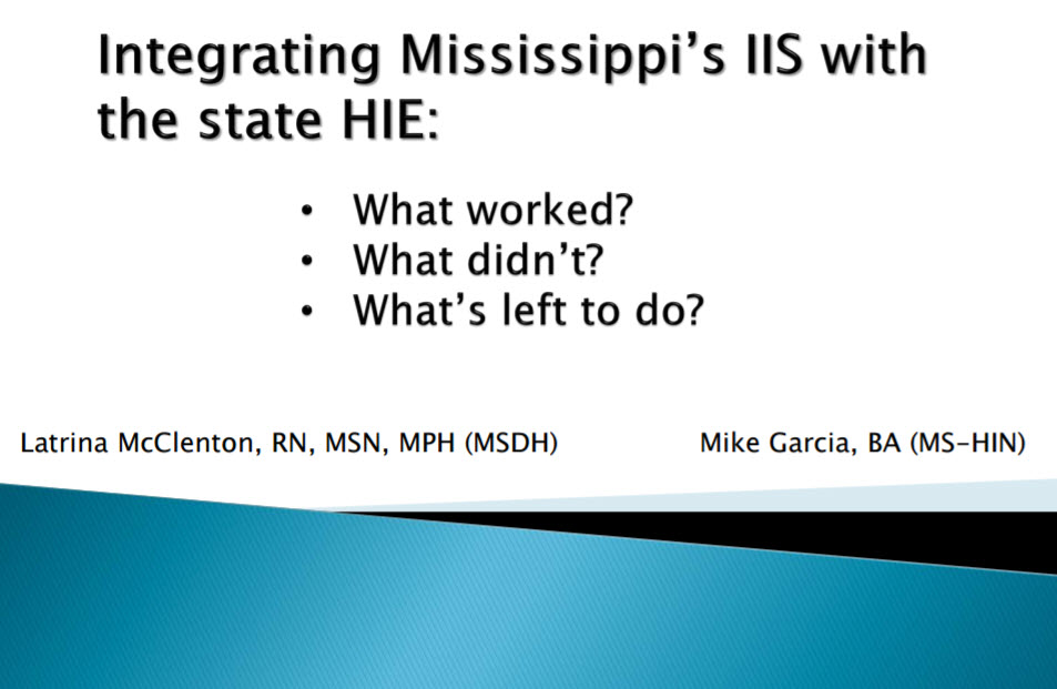 Information Organization Integrating Mississippi's IIS with the State HIE: What Worked, What Didn't, What's Left to Do?
