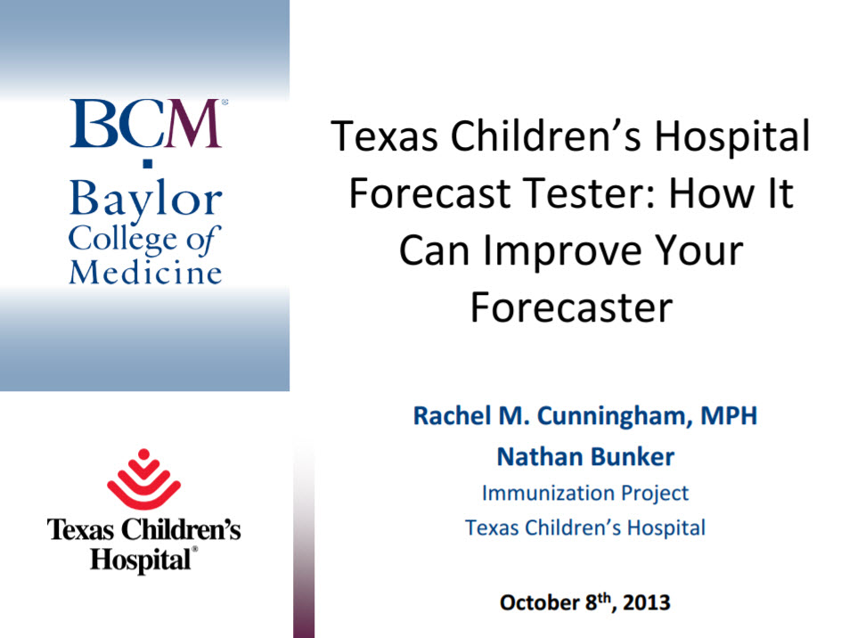 Texas Children's Hospital Forecast Tester: How It Can Improve Your Forecaster