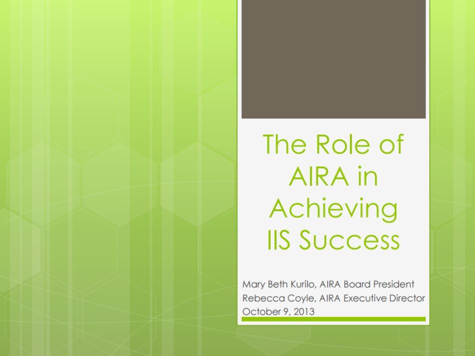 The Role of AIRA in Achieving IIS Success