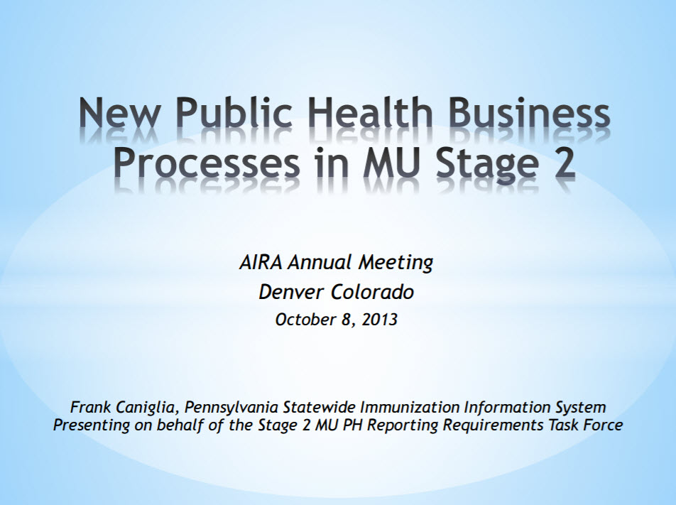 Public Health Agencies and Immunization Information Systems – Are you ready for Stage 2 Meaningful Use?