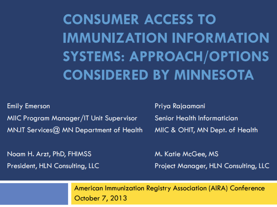 Consumer Access to IIS: Approach/Options Considered by Minnesota