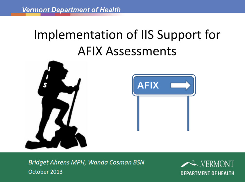 Implementation of IIS Support for AFIX Assessments