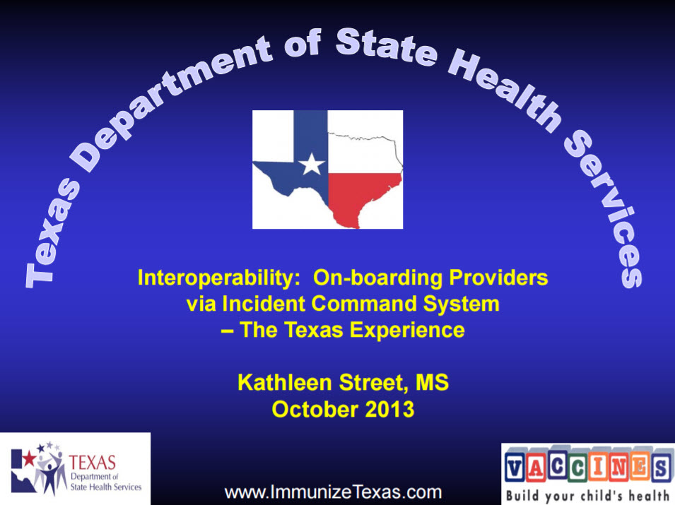 Interoperability: Onboarding Providers via Incident Command System – The Texas Experience