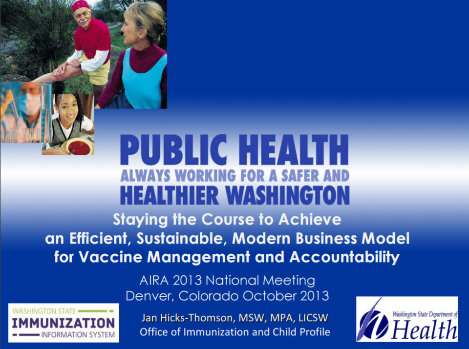 Staying the Course to Achieve an Efficient, Sustainable, Modern Business Model for Vaccine Management and Accountability