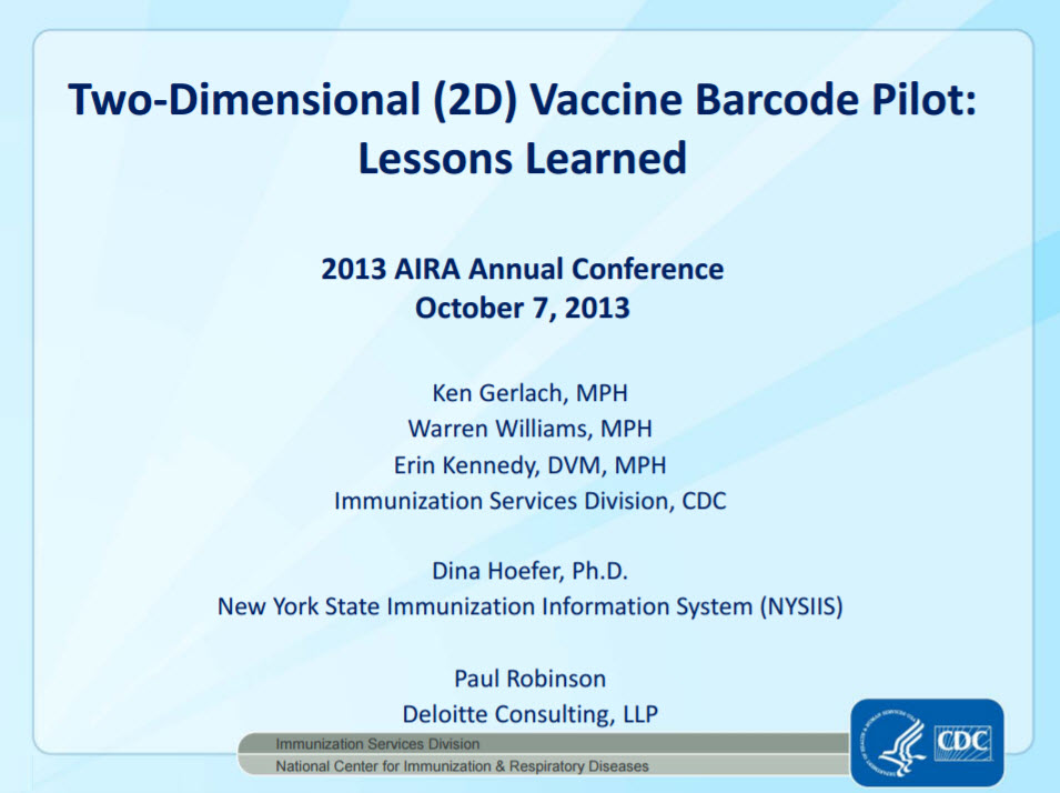Two-Dimensional (2D) Vaccine Barcode Pilot: Lessons Learned