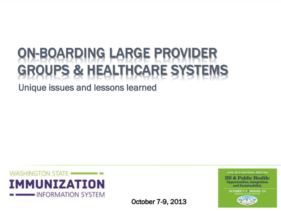 On-boarding Large Provider Groups & Healthcare Systems – Unique Issues and Lessons Learned