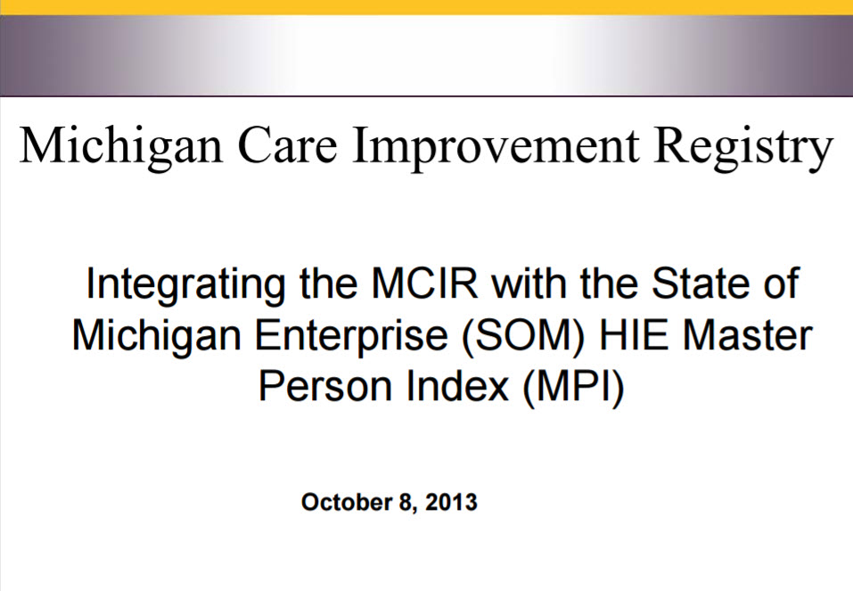 Integrating the Michigan Care Improvement Registry with the State of Michigan's Public Health Master Person Index