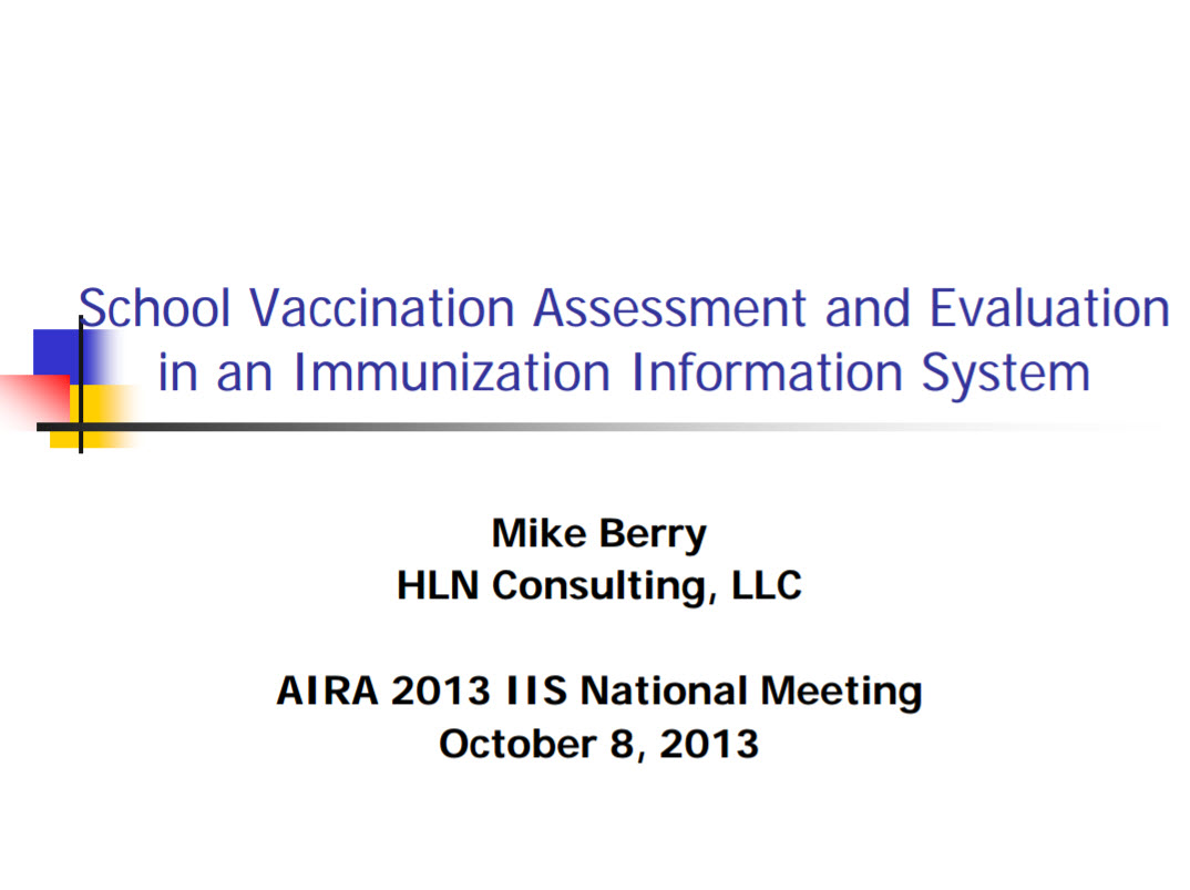 School Vaccination Assessment and Evaluation in an IIS