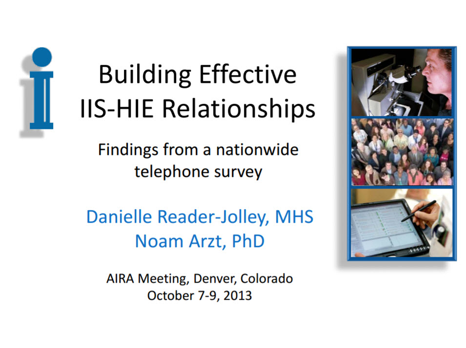 Building Effective IIS-HIE Relationships: Results of a Nationwide Study