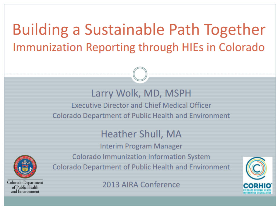 Building a Sustainable Path Together: Immunization Reporting through HIEs in Colorado