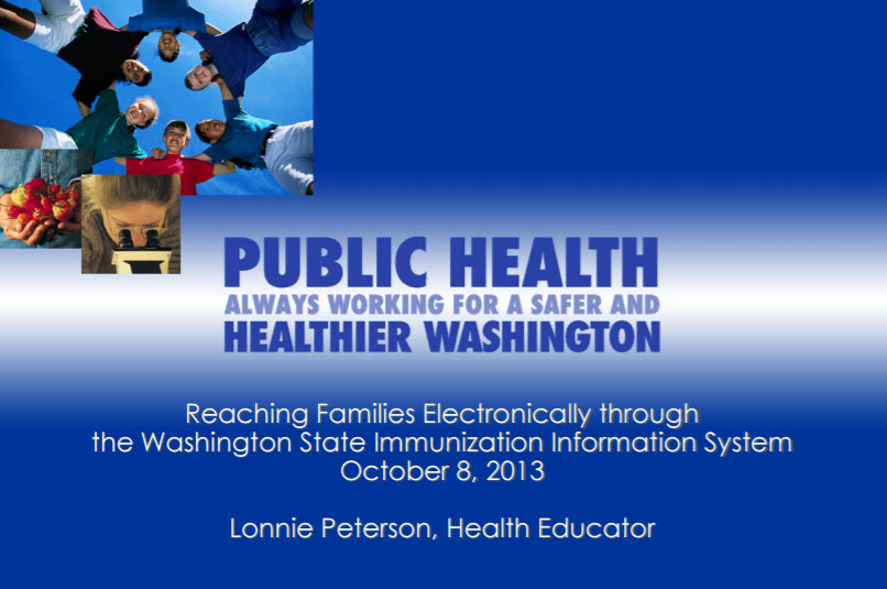 Reaching Families Electronically through the Washington State Immunization Information System