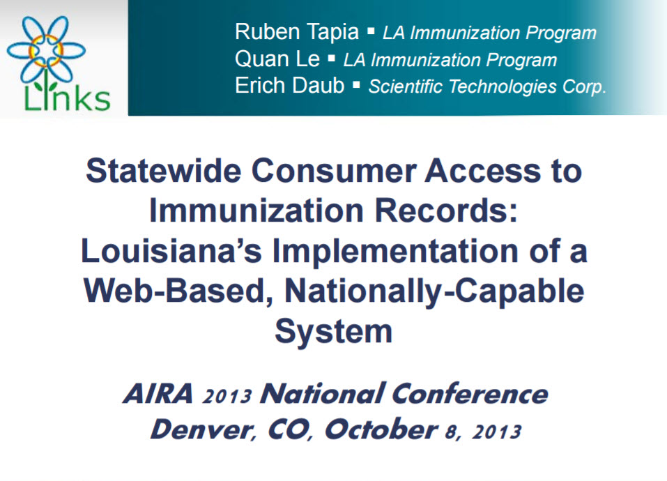 Statewide Consumer Access to Immunization Records: Louisiana's Implementation of a Web-Based, Nationally-Capable System