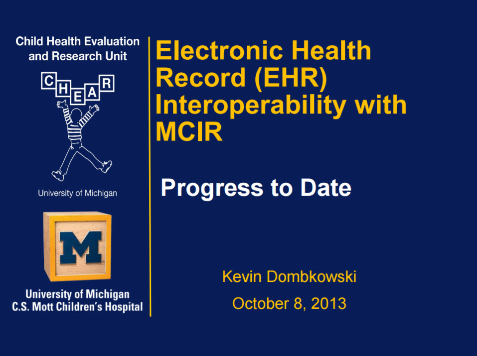 Electronic Health Record (EHR) Interoperability with the Michigan Care Improvement Registry (MCIR): Progress to Date