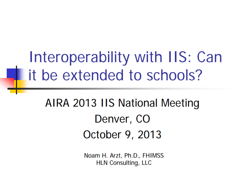 Interoperability With IIS: Can It Be Extended to Schools?