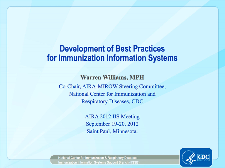 Development of Best Practices for Immunization Information Systems