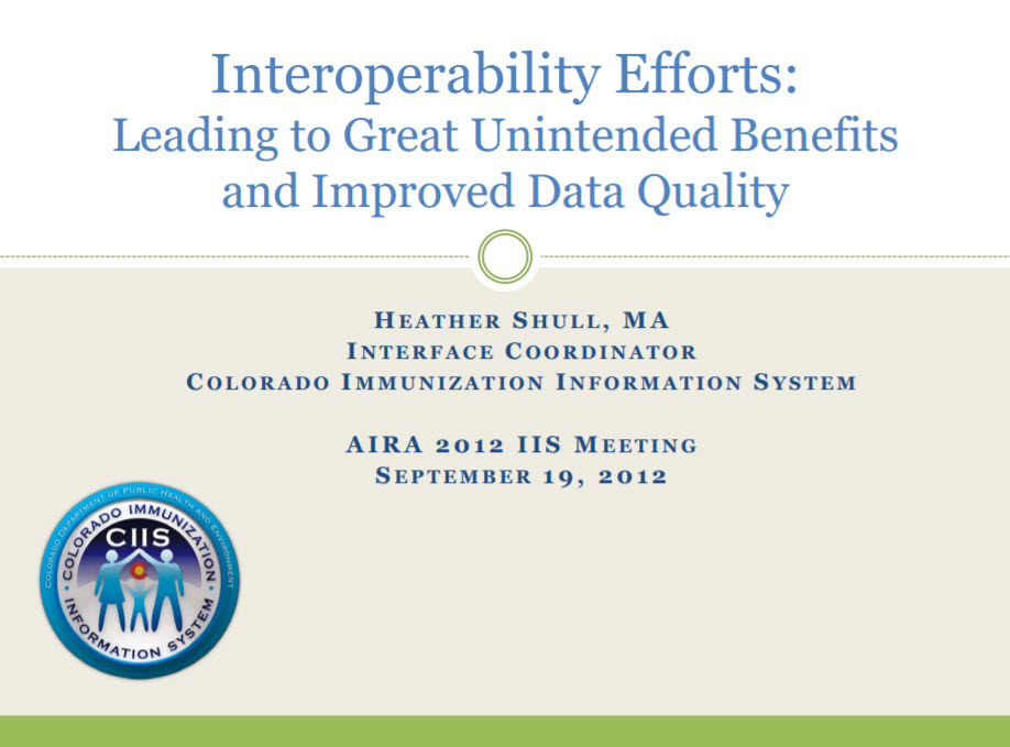 Interoperability Benefits Can Lead to Great Unintended Benefits and Improved Data Quality