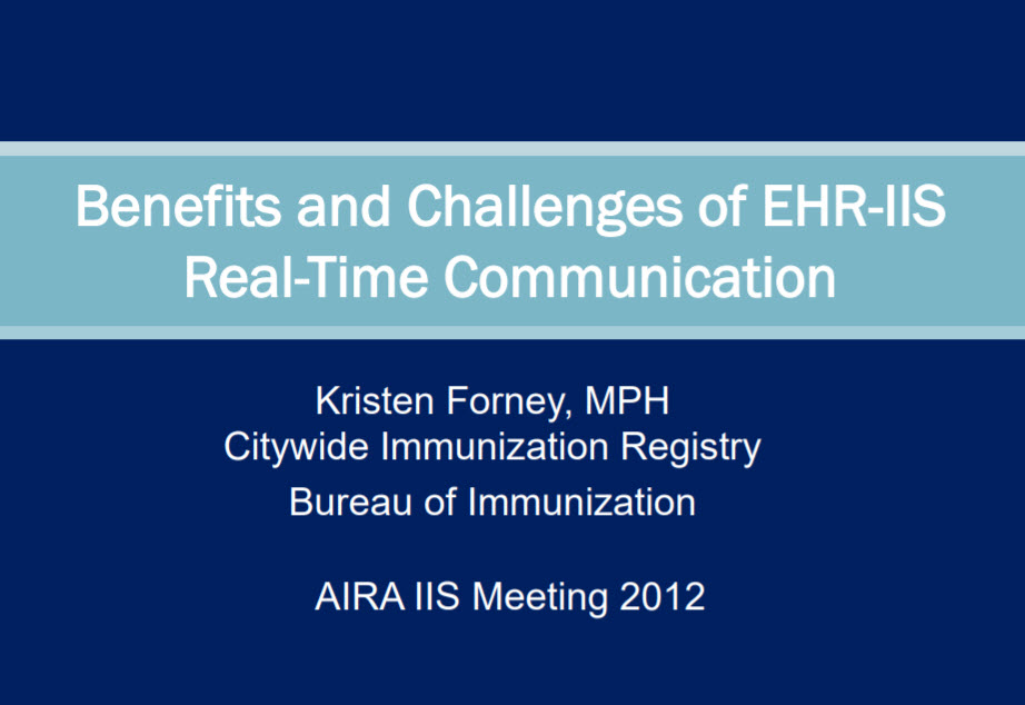 The Benefits and Challenges of EHR-IIS Real-time Communication