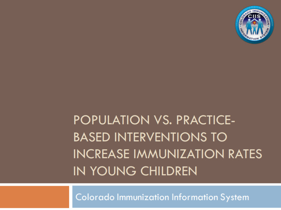 Population vs Practice-Based Interventions to Increase Immunization Rates in Young Children