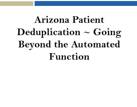 Patient Deduplication - Going Beyond the Automated Function