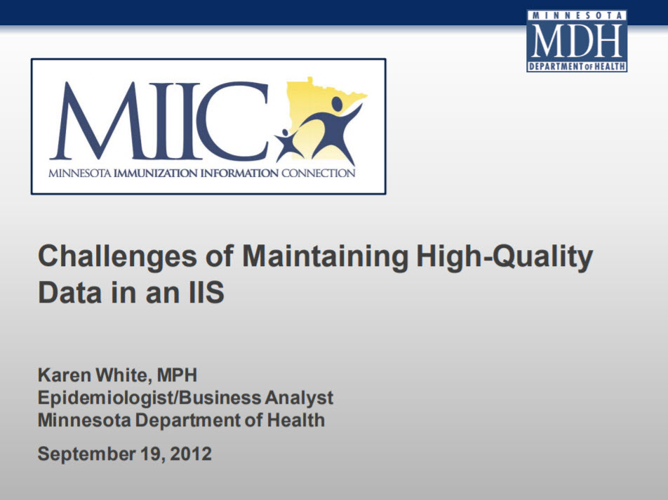 Challenges of Maintaining High-Quality Data in an IIS