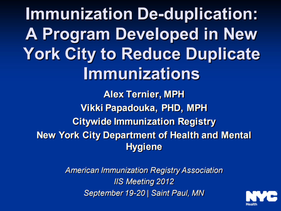 Immunization Deduplication: A Program Developed in New York City to Reduce Duplicate Immunizations