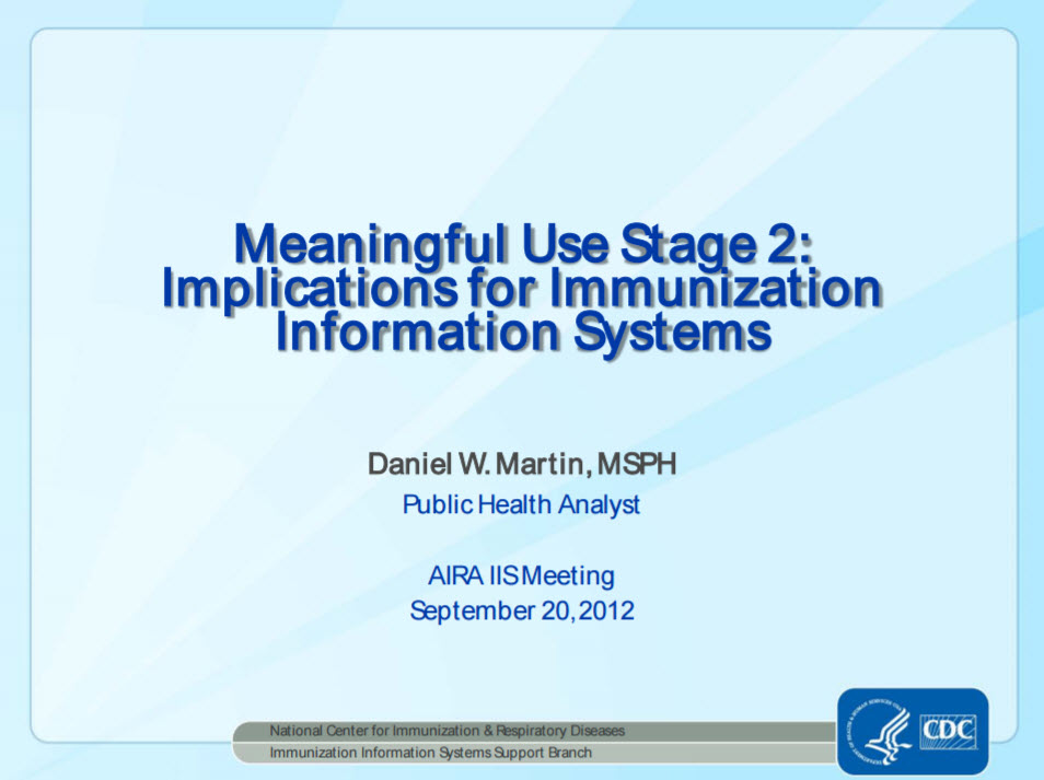 Meaningful Use Stage 2 – Implications for IIS