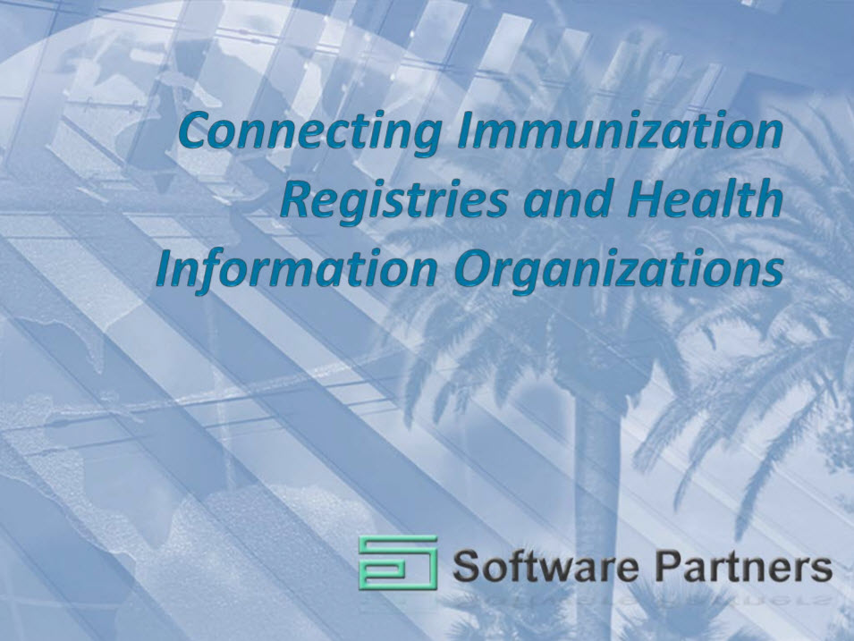 Connecting Immunization Registries and Health Information Organizations