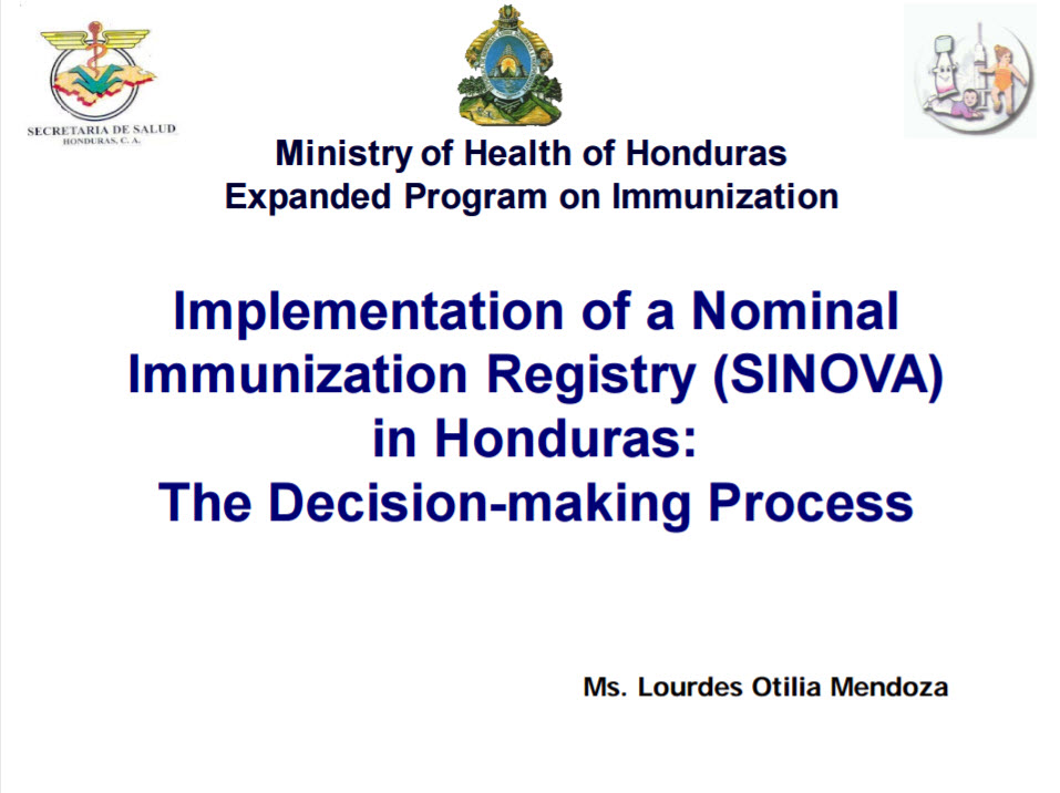 Implementation of a Nominal Immunization Registry (SINOVA) in Honduras: The Decision-making Process