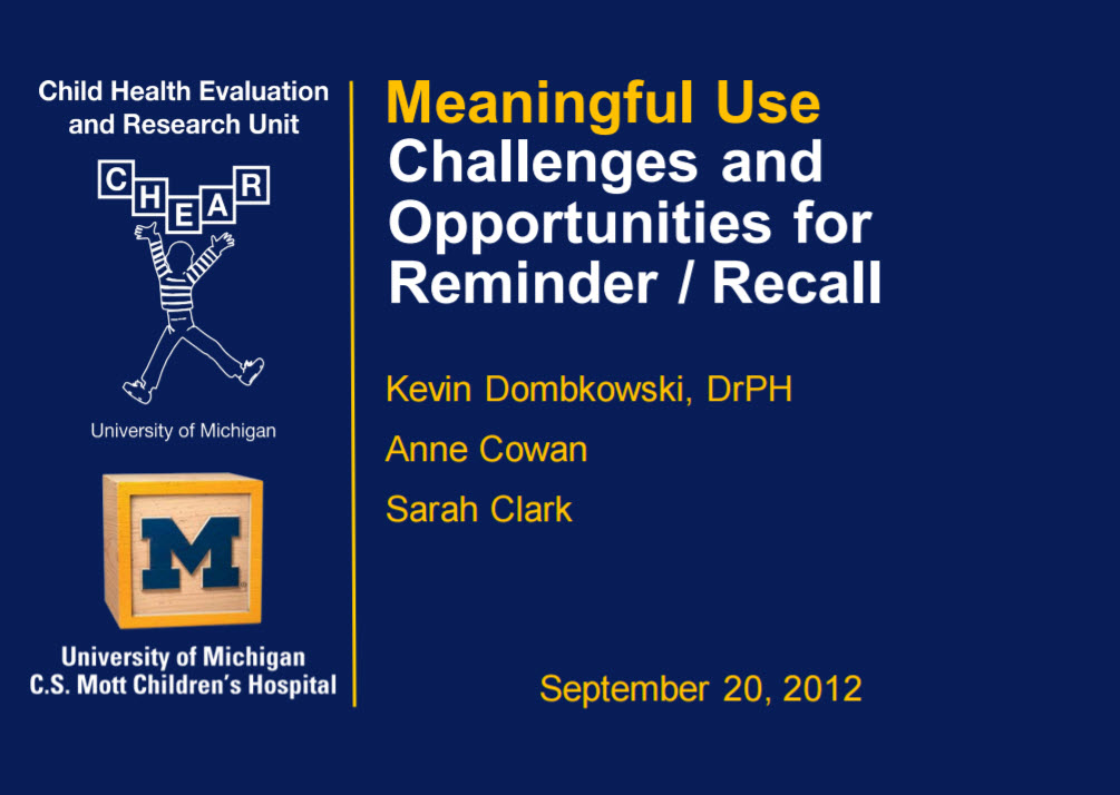 Meaningful Use Challenges and Opportunities for Reminder/Recall