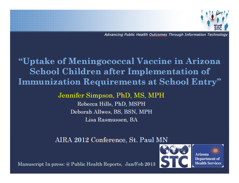 Uptake of Meningococcal Vaccine in Arizona School Children after Implementation of Immunization Requirements at School Entry